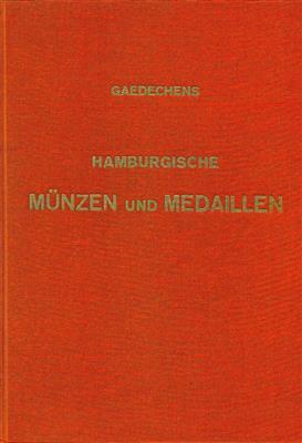 Gaedechens, Hamburgische Münzen und Medaillen (3 Bde.)